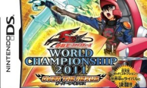 Just Announced: YU-GI-OH 5D'S WORLD CHAMPIONSHIP 2011: OVER THE NEXUS
