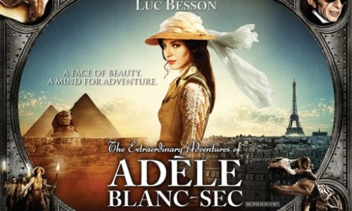 Luc Besson's New Steampunk Epic 'The Extraordinary Adventures Of Adèle Blanc-Sec'