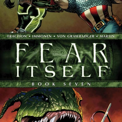 Comic Hit List: Fear Itself #7