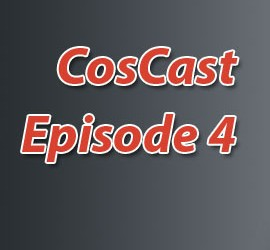 CosCast Episode 4 Thumb