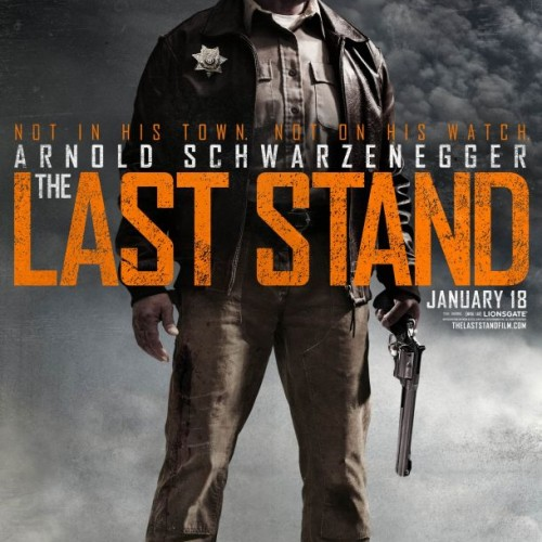 New poster for Arnold Schwarzenegger in The Last Stand