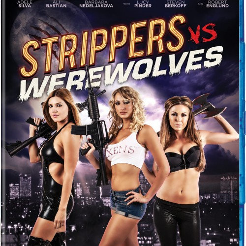 Review: Strippers vs. Werewolves