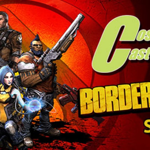 CosCast 43: Borderlands 2 Special