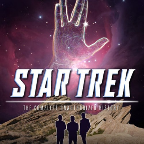Review: Star Trek: The Complete Unauthorized History by Robert Greenberger
