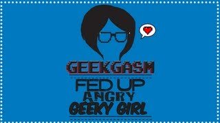 fed up angry geeky girl