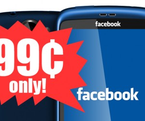 facebook phone now on sale for 99 cents!