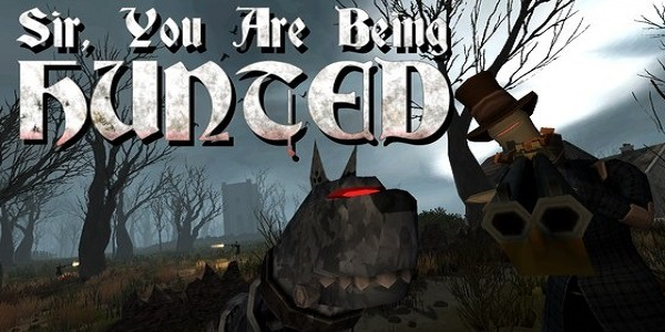 Sir-you-are-being-hunted-560x300