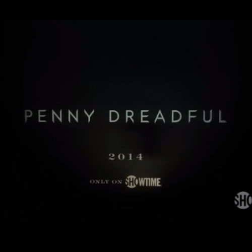 Showtime's Penny Dreadful teaser trailer