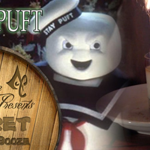 Secret of the Booze does Stay Puft Marshmallow Man Cocktail