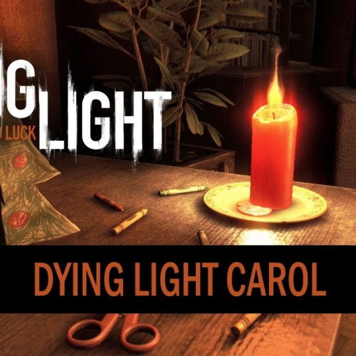 Dying Light gives us a creepy Christmas song