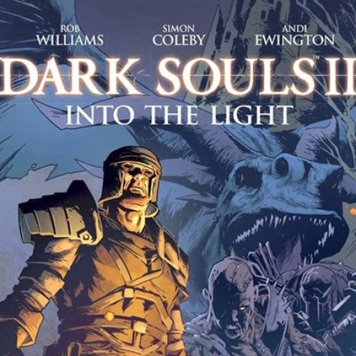 Dark Souls 2 new digital comic is free starting Wednesday, January 8th