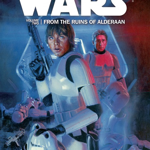Star Wars Volume Two: From the Ruins of Alderaan (comic)