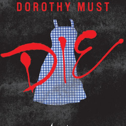 Dorothy Must Die book to release on April 1st, with a CW show to follow