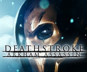 deathstroke arkham assassin
