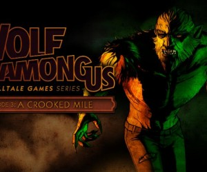 wolf among us crooked mile
