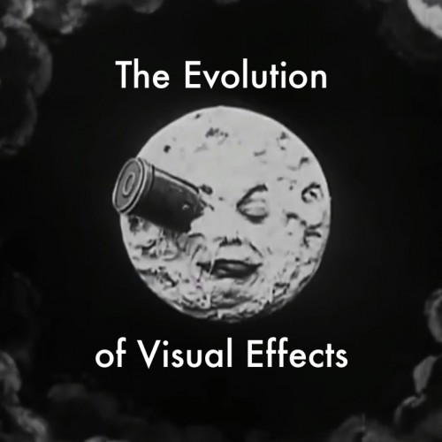 The evolution of visual effects