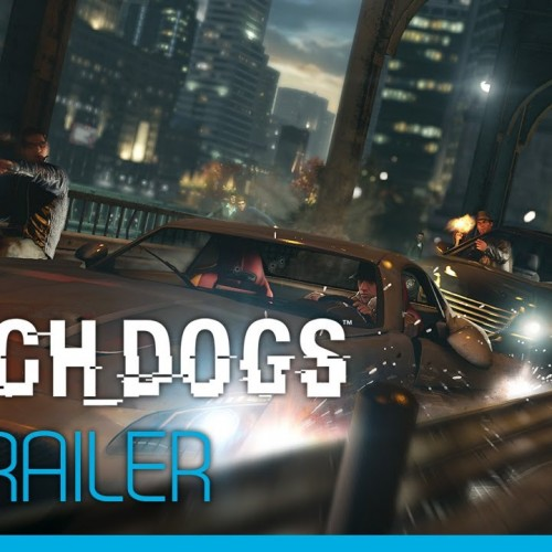Watch_Dogs gets the ultimate guide trailer
