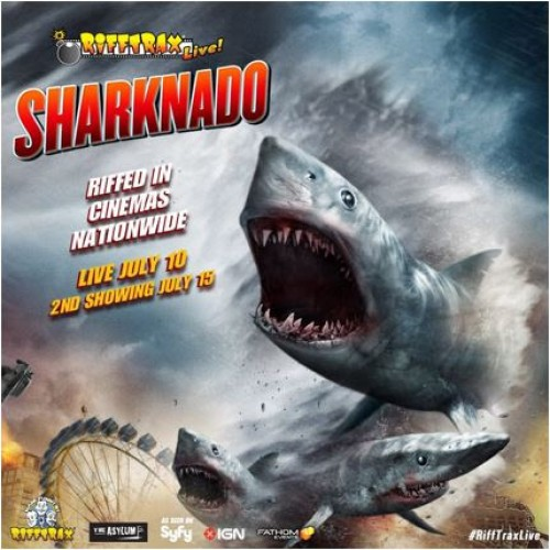RiffTrax Live: Sharknado heads to theaters July 10th and 15th