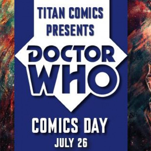Celebrate Doctor Who Comics Day on July 26th!