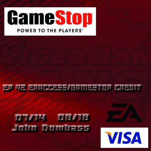 Videogame BANG! Episode 42: EA Access / Gamestop Credit Card