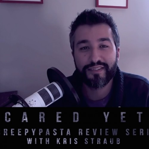 'Scared Yet?', a creepy pasta review series