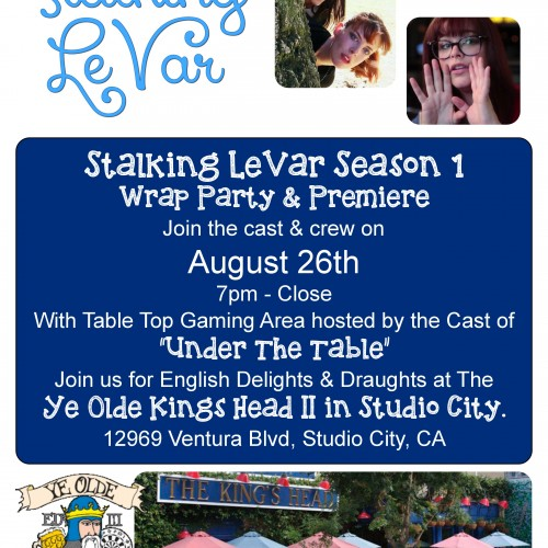 You're cordially invited to Stalking LeVar Season 1 Wrap Party
