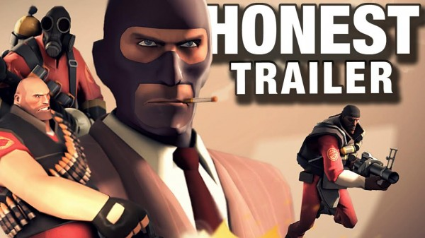 honest trailers team fortress