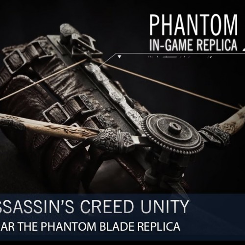 Now you can be an assassin with the Assassin's Creed Unity Phantom Blade