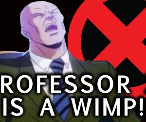 professor x is a wimp