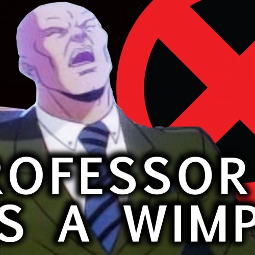 Supercut video of Professor X being a wimp