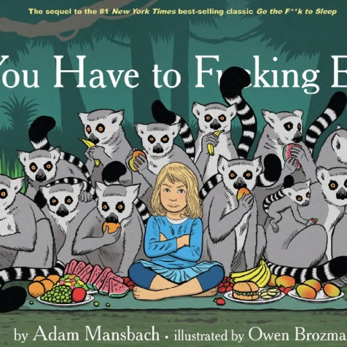 Bryan Cranston narrates explicit children's book, 'You Have to F***ing Eat!'