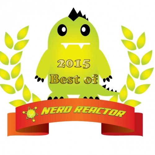 Nerd Reactor's Top 10 Tech of 2015