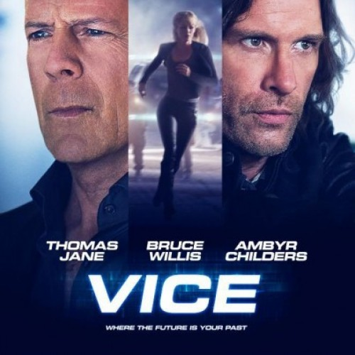 Watch the Vice trailer featuring Bruce Willis as a bad guy