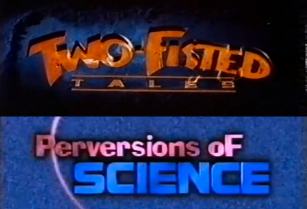 Two Fisted Tales - Perversions of Science Logo