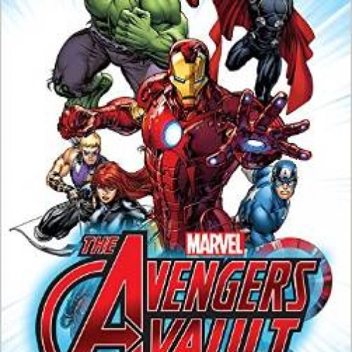 Marvel: The Avengers Vault Hardcover, your guide to the superhero team