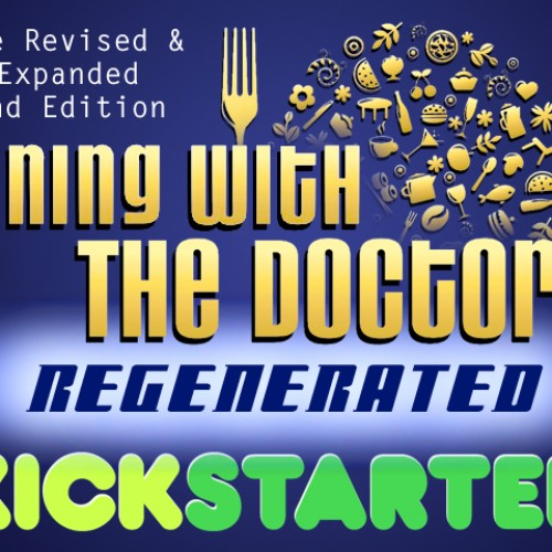 Kickstarter: Whovian Cookbook REGENERATED!