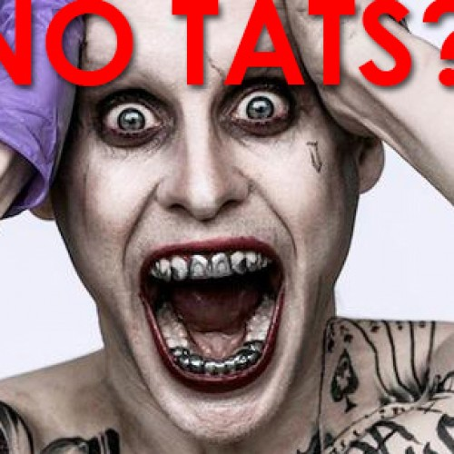 The Joker won't have tattoos in Suicide Squad?