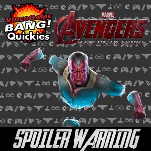 VGB Quickies – Avengers: Age of Ultron (Spoilers)