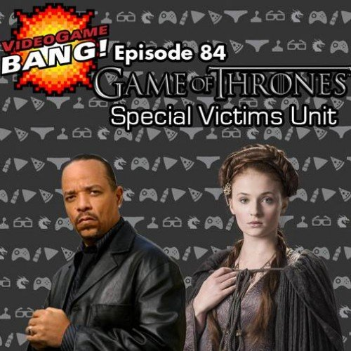 Was it really rape? Videogame BANG! Episode 84: Game of Thrones SVU