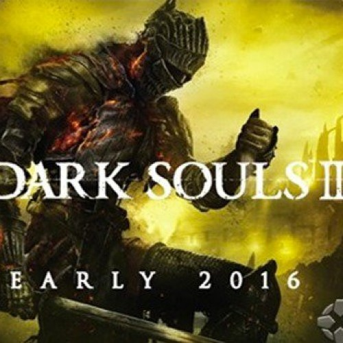 Dark Souls III may be coming early 2016