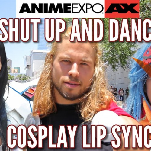 Anime Expo 2015 'Shut Up and Dance' Cosplay Music Video