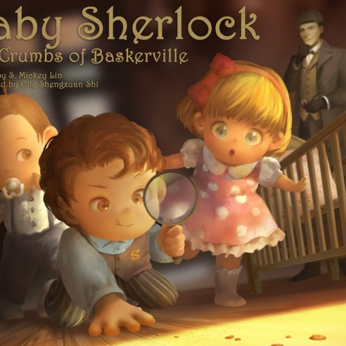 Kickstarter: Baby Sherlock: The Crumbs of Baskerville book