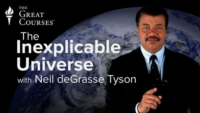 The Inexplicable Universe // Neil deGrasse Tyson