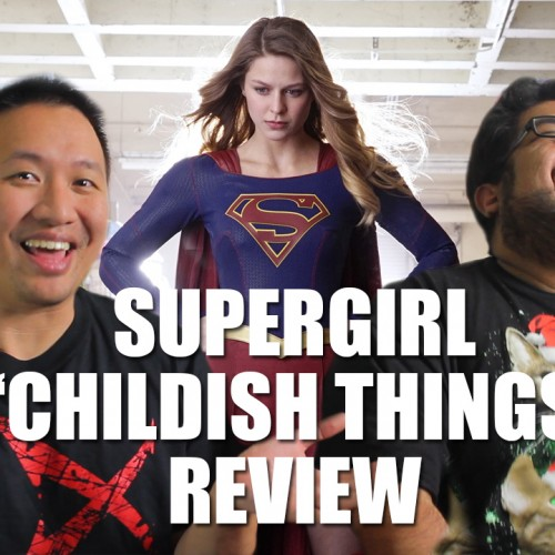Supergirl season 1 episode 10 'Childish Things' recap and review (video)
