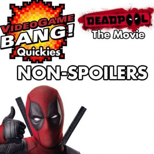 Videogame BANG's Deadpool movie review