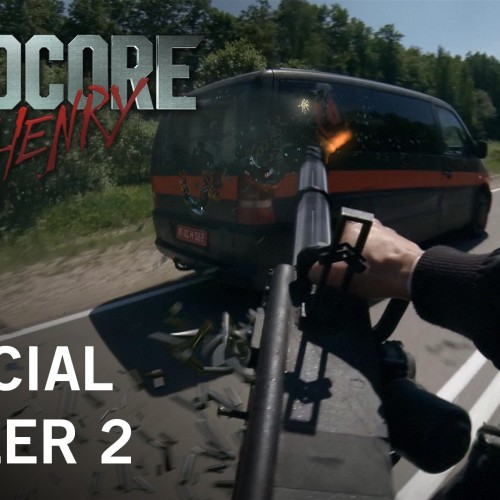 Hardcore Henry, the first-person action movie, has a new trailer