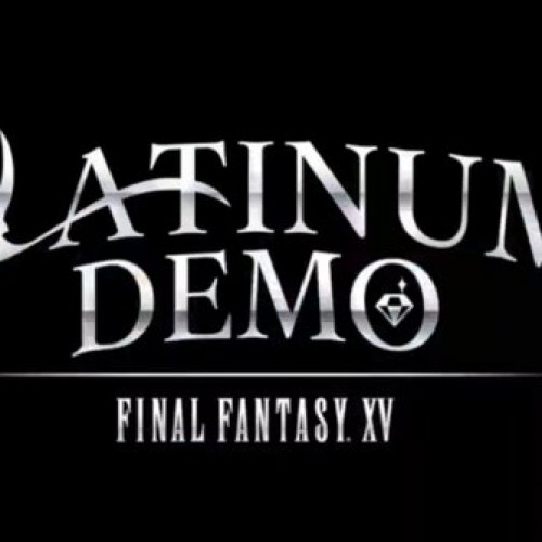 Final Fantasy XV's Platinum Demo available now