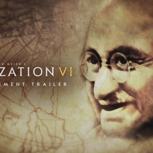 Sid Meier's Civilization VI coming October 2016, plus announcement trailer