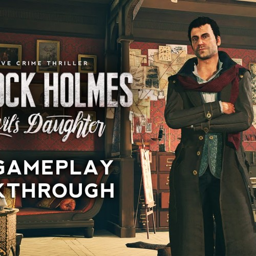 New gameplay video for Sherlock Holmes: The Devil's Daughter