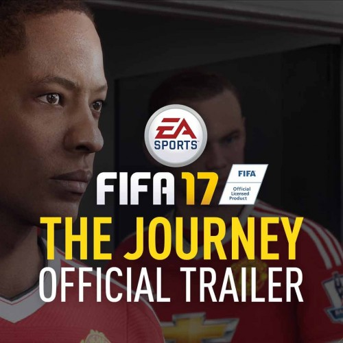 FIFA 17: The Journey trailer